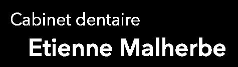 Cabinet dentaire Etienne Malherbe
